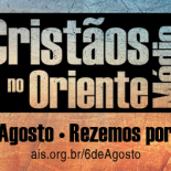 Igreja se prepara para Dia de Oração pelos Cristãos Perseguidos