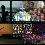 Encontro Mundial das Famílias começa hoje em Dublin