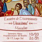 10/03 - encontro de discernimento vocacional - Seminário Maior