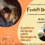 Dom Marcony - Formação Fratelli Uniti: A Palavra da Igreja sobre Ideologia de Gênero
