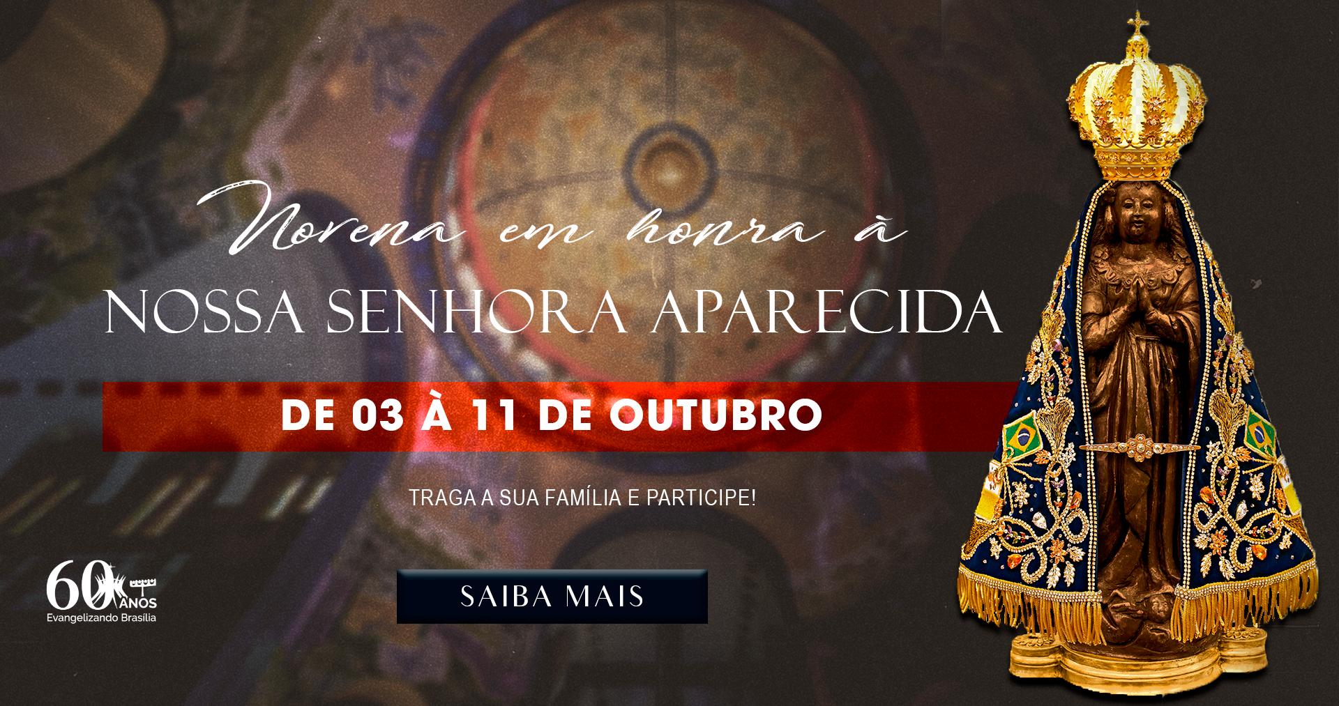 Novena De Nossa Senhora Aparecida: Catedral Metropolitana Nossa Senhora Aparecida