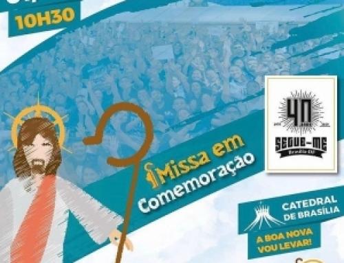 Missa de Encerramento dos 40 anos do Segue-me, 01/12 – Catedral Metropolitana de Brasília