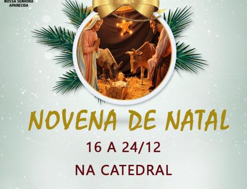 Novena de Natal na Catedral. Venha participar!