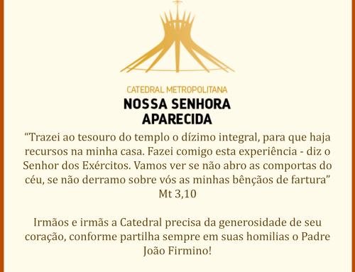 Ajude A Nossa Catedral de Brasília