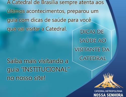 Visitante da Catedral conheça as Dicas de Saúde