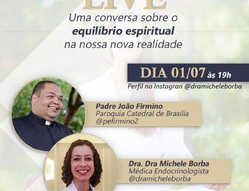 """Hoje as 19hs – Live """"uma conversa sobre o equilíbrio Espiritual na nossa nova realidade"""""""