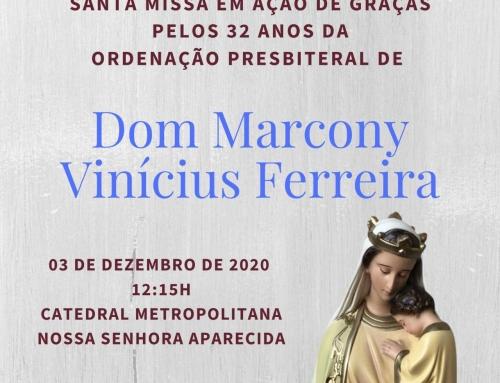 Santa Missa em Ação de Graças pelos 32 anos de Ordenação Presbiteral de Dom Marcony