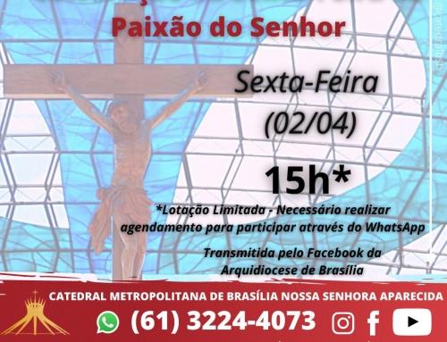 CATEDRAL – 15h – 03/04 – Celebração da Sexta-feira da Paixão do Senhor