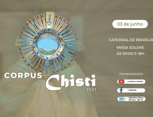 03/06 – Missa 10h30 e 18h – Solenidade de Corpus Christi na Catedral