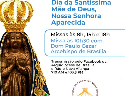 12 de outubro, dia de Nossa Senhora Aparecida, programação especial das missas